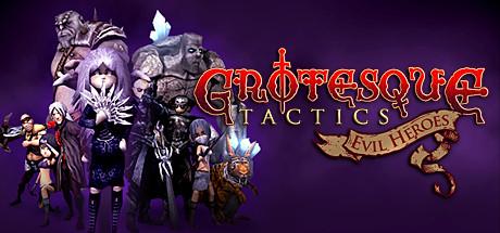 Grotesque Tactics: Evil Heroes - Grotesque Tactics: Evil Heroes
