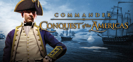 Commander: Conquest of the Americas - Commander: Conquest of the Americas