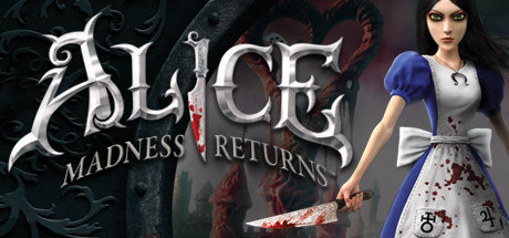 Alice: Madness Returns - Alice: Madness Returns