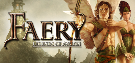 Faery: Legends of Avalon - Faery: Legends of Avalon