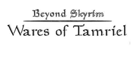 The Elder Scrolls V: Skyrim - Beyond Skyrim - Wares of Tamriel