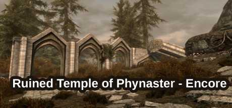 The Elder Scrolls V: Skyrim - Ruined Temple of Phynaster - Encore