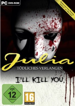 Julia: Tödliches Verlangen