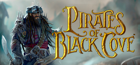 Pirates of Black Cove - Pirates of Black Cove