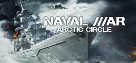 Naval War: Arctic Circle - Naval War: Arctic Circle