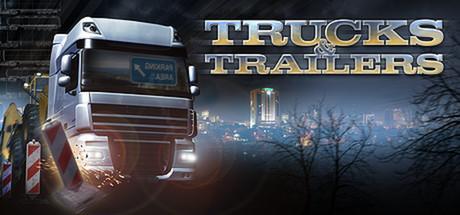 Trucks & Trailers - Trucks & Trailers