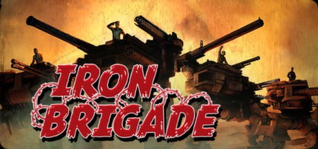 Iron Brigade - Iron Brigade