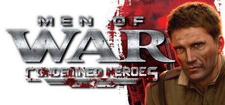 Men of War: Condemned Heroes - Men of War: Condemned Heroes