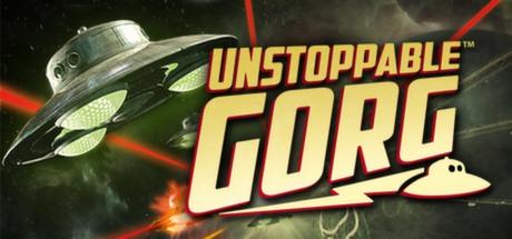 Unstoppable Gorg - Unstoppable Gorg