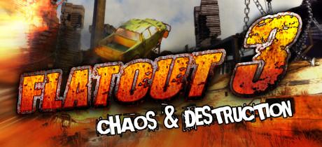 FlatOut 3: Chaos & Destruction - FlatOut 3: Chaos & Destruction