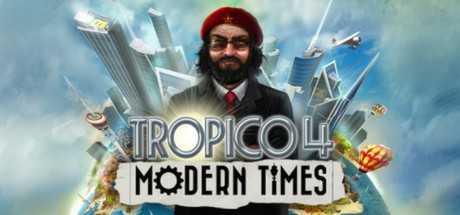 Tropico 4: Modern Times - Tropico 4: Modern Times