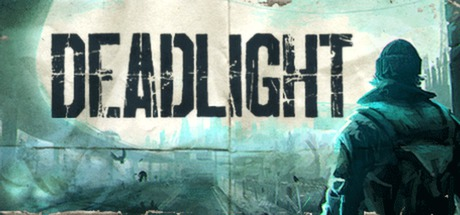 Deadlight - Deadlight
