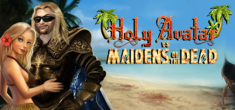 Holy Avatar vs. Maidens of the Dead - Holy Avatar vs. Maidens of the Dead