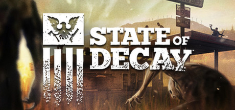 State of Decay - State of Decay