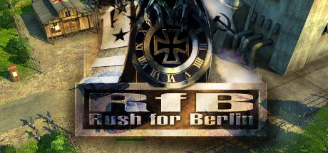 Rush for Berlin - Rush for Berlin