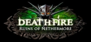 Deathfire - Ruins of Nethermore - Deathfire - Ruins of Nethermore