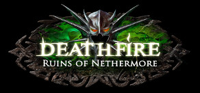 Deathfire - Ruins of Nethermore