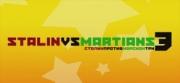 Stalin vs. Martians 3 - Stalin vs. Martians 3