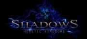 Shadows: Heretic Kingdoms - Shadows: Heretic Kingdoms
