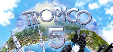 Tropico 5 - Tropico 5