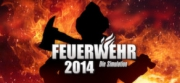 Feuerwehr 2014: Die Simulation - Feuerwehr 2014: Die Simulation