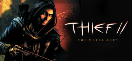 Thief II: The Metal Age - Thief II: The Metal Age