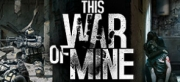 This War of Mine - This War of Mine