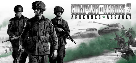 Company of Heroes 2: Ardennes Assault - Company of Heroes 2: Ardennes Assault