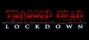 Trapped Dead: Lockdown - Trapped Dead: Lockdown