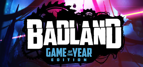 BADLAND: Game of the Year Edition - BADLAND: Game of the Year Edition
