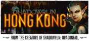 Shadowrun: Hong Kong - Shadowrun: Hong Kong