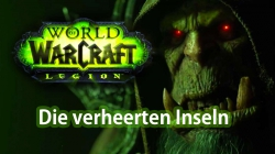 World of Warcraft: Legion - Die verheerten Inseln