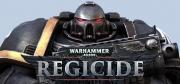Warhammer 40.000: Regicide - Warhammer 40.000: Regicide