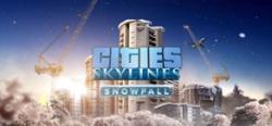 Cities: Skylines Snowfall - Cities: Skylines Snowfall
