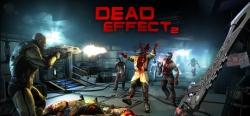 Dead Effect 2 - Dead Effect 2