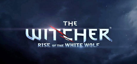 The Witcher: Rise of the White Wolf - The Witcher: Rise of the White Wolf