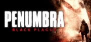 Penumbra: Black Plague - Penumbra: Black Plague