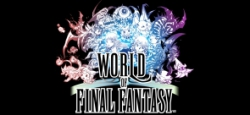 World of Final Fantasy - World of Final Fantasy