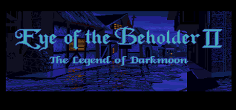 Eye of the Beholder II: The Legend of Darkmoon