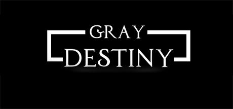 Gray Destiny
