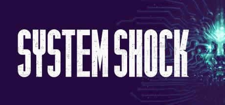 System Shock (2017)