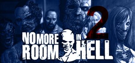 No More Room in Hell 2 - No More Room in Hell 2