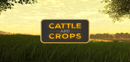 Cattle and Crops - Cattle and Crops