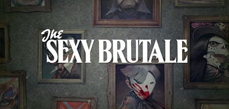 The Sexy Brutale - The Sexy Brutale