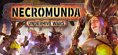 Necromunda: Underhive Wars - Necromunda: Underhive Wars