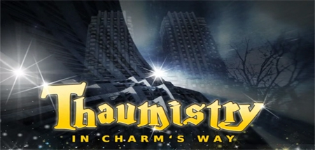 Thaumistry: In Charm's Way - Thaumistry: In Charm's Way