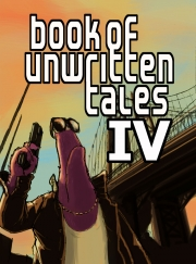 The Book of Unwritten Tales: The Book of Unwritten Tales 4: Libido City