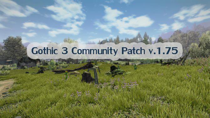 Gothic 3 Community Patch v1.75