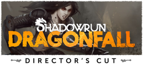 Shadowrun: Dragonfall - Director's Cut
