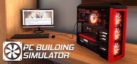 PC Building Simulator - PC Building Simulator